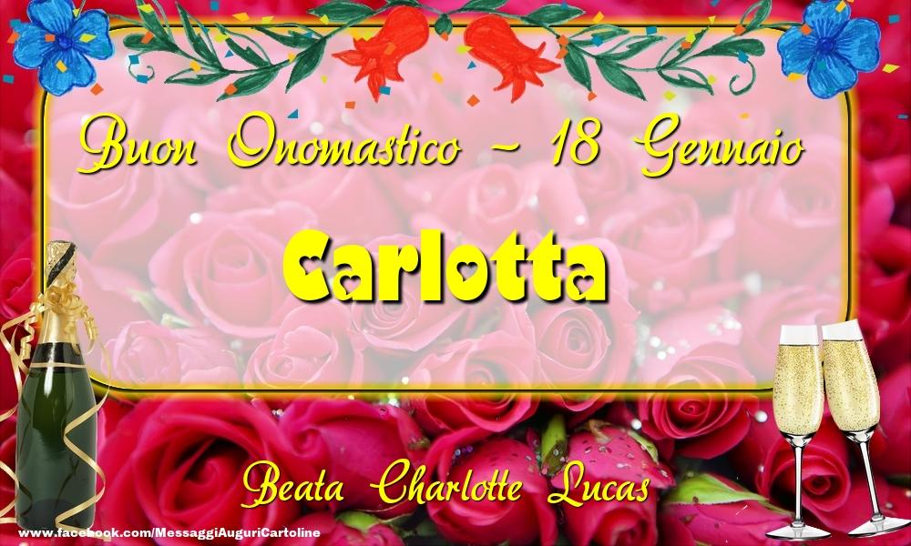 Cartoline di onomastico - Beata Charlotte Lucas Buon Onomastico, Carlotta! 18 Gennaio