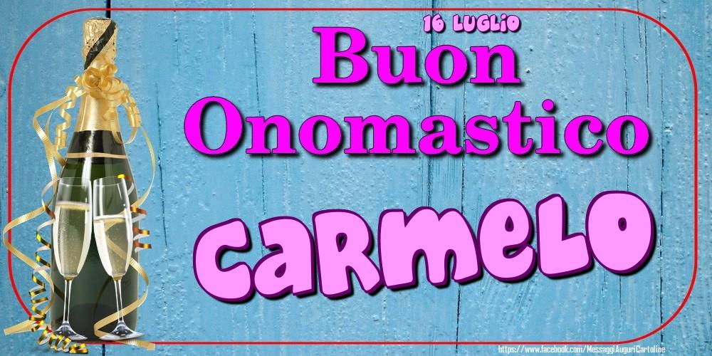 Cartoline di onomastico - 16 Luglio - Buon Onomastico Carmelo!