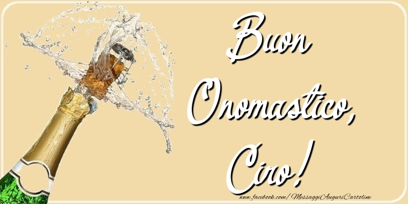 Cartoline di onomastico - Buon Onomastico, Ciro