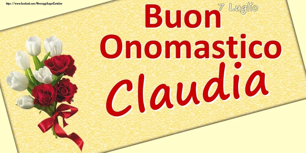 Cartoline di onomastico - 7 Luglio: Buon Onomastico Claudia