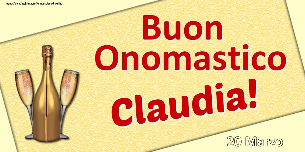 Cartoline di onomastico - Buon Onomastico Claudia! - 20 Marzo