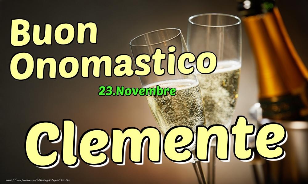 Cartoline di onomastico - 23.Novembre - Buon Onomastico Clemente!