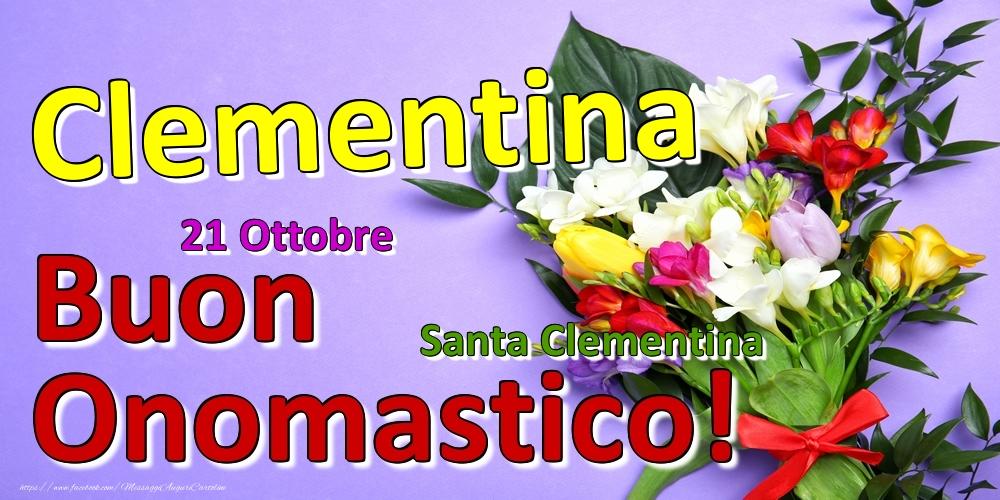 Cartoline di onomastico - 21 Ottobre - Santa Clementina -  Buon Onomastico Clementina!