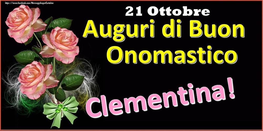 Cartoline di onomastico - Auguri di Buon Onomastico Clementina! - 21 Ottobre
