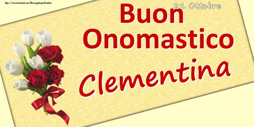 Cartoline di onomastico - 21 Ottobre: Buon Onomastico Clementina