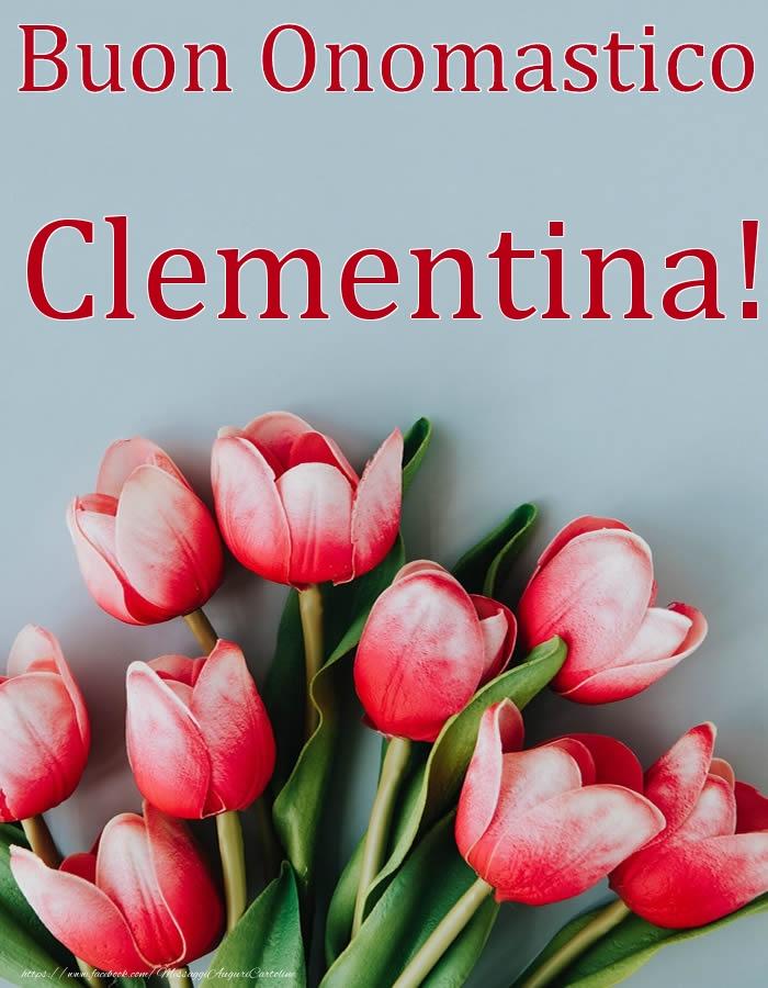 Cartoline di onomastico - Buon Onomastico Clementina!