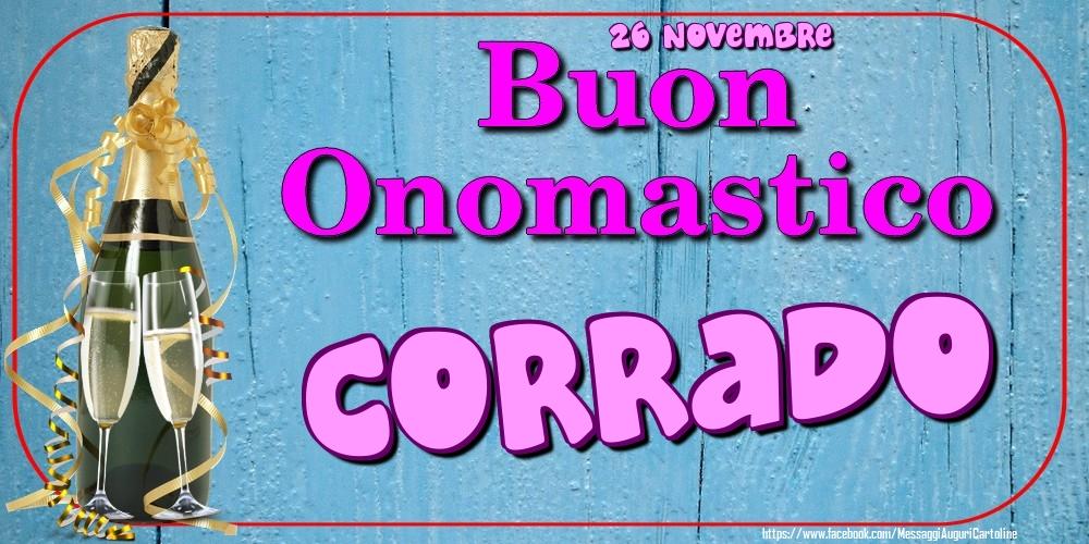 Cartoline di onomastico - 26 Novembre - Buon Onomastico Corrado!