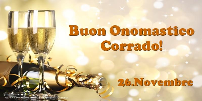 Cartoline di onomastico - 26.Novembre  Buon Onomastico Corrado!