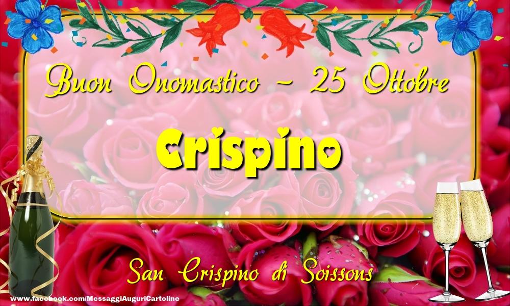 Cartoline di onomastico - San Crispino di Soissons Buon Onomastico, Crispino! 25 Ottobre