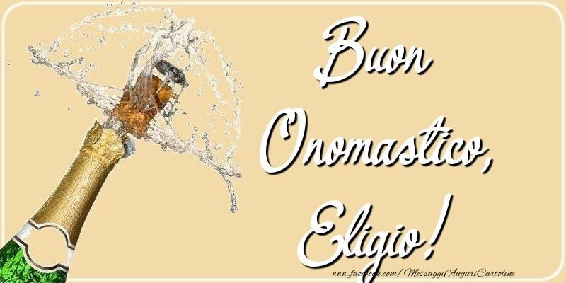 Cartoline di onomastico - Buon Onomastico, Eligio