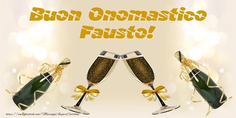 Cartoline di onomastico - Buon Onomastico Fausto!