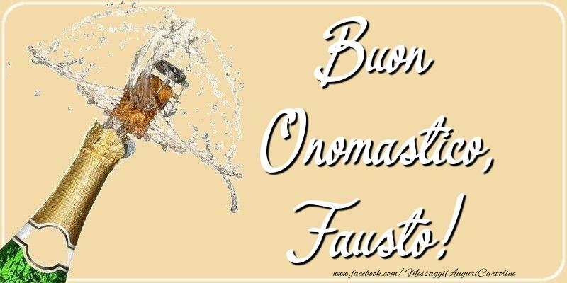 Cartoline di onomastico - Buon Onomastico, Fausto