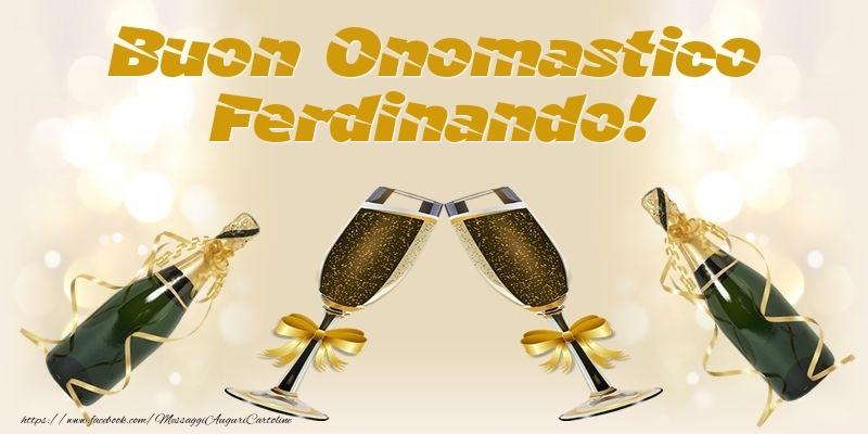 Cartoline di onomastico - Buon Onomastico Ferdinando!