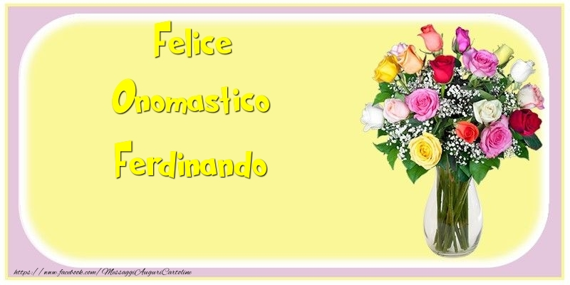 Cartoline di onomastico - Felice Onomastico Ferdinando