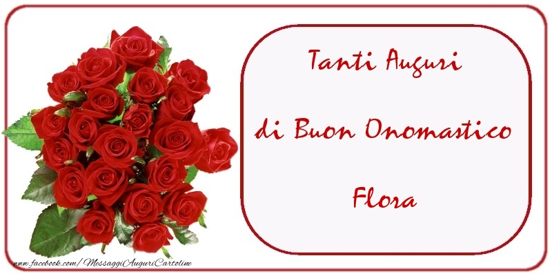 Cartoline di onomastico - Tanti Auguri di Buon Onomastico Flora