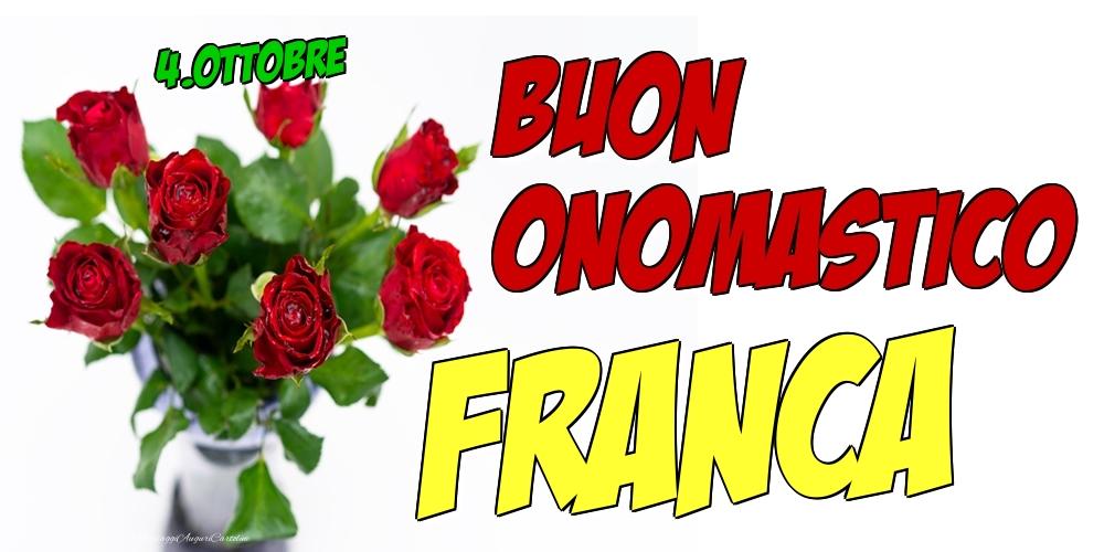 Cartoline di onomastico - 4.Ottobre - Buon Onomastico Franca!