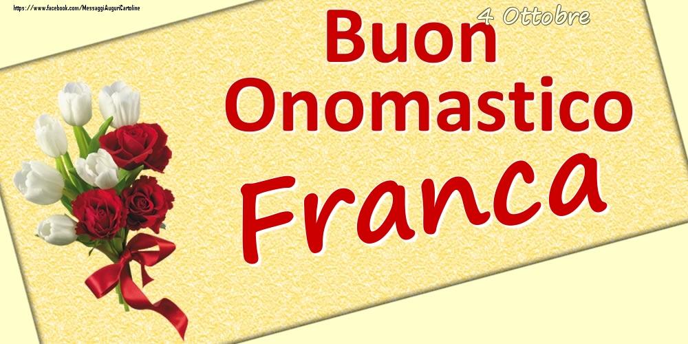Cartoline di onomastico - 4 Ottobre: Buon Onomastico Franca
