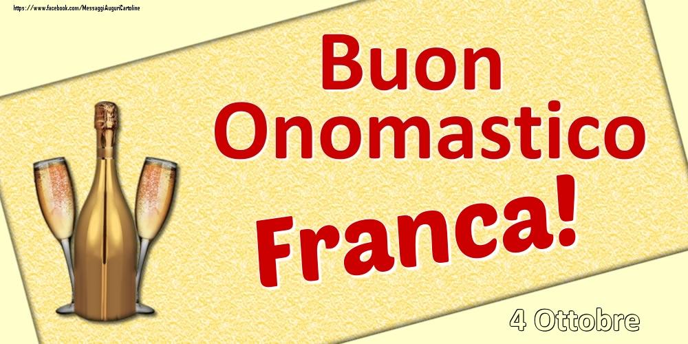 Cartoline di onomastico - Buon Onomastico Franca! - 4 Ottobre
