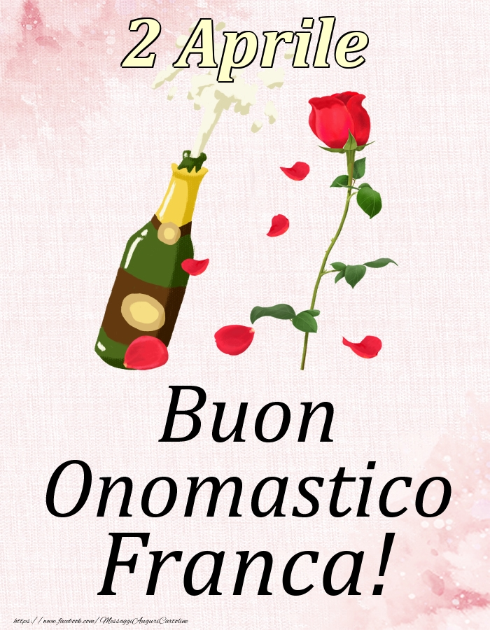 Cartoline di onomastico - Buon Onomastico Franca! - 2 Aprile