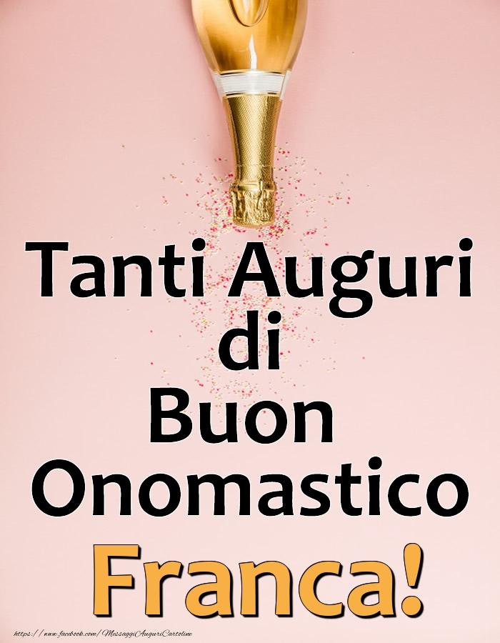 Cartoline di onomastico - Tanti Auguri di Buon Onomastico Franca!