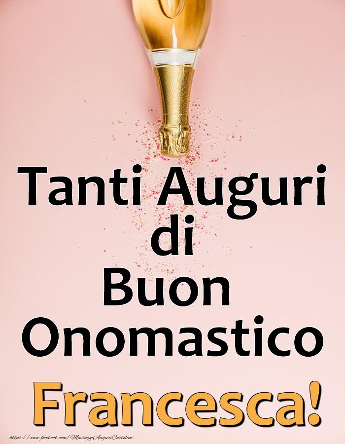 Cartoline di onomastico - Tanti Auguri di Buon Onomastico Francesca!