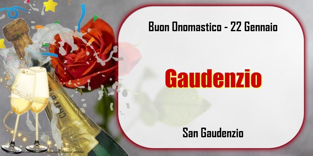 Cartoline di onomastico - San Gaudenzio Buon Onomastico, Gaudenzio! 22 Gennaio
