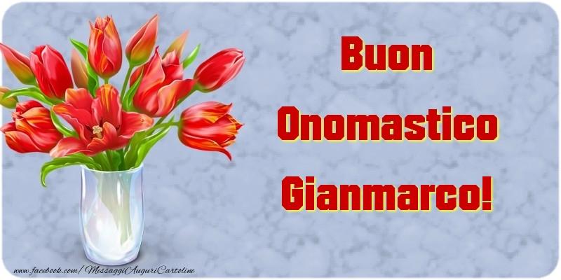 Cartoline di onomastico - Buon Onomastico Gianmarco