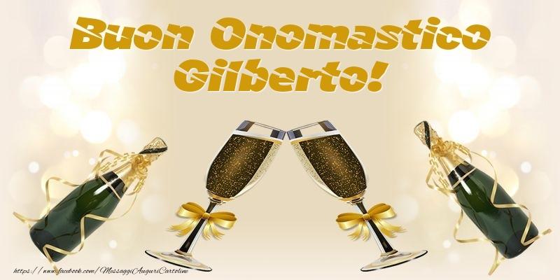 Cartoline di onomastico - Buon Onomastico Gilberto!