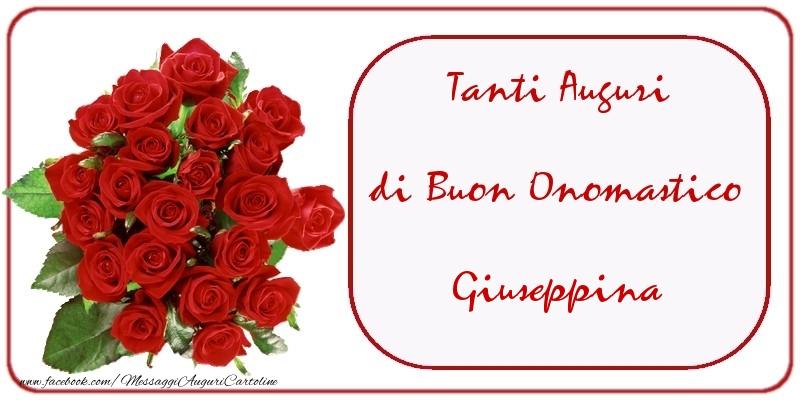 Cartoline di onomastico - Tanti Auguri di Buon Onomastico Giuseppina