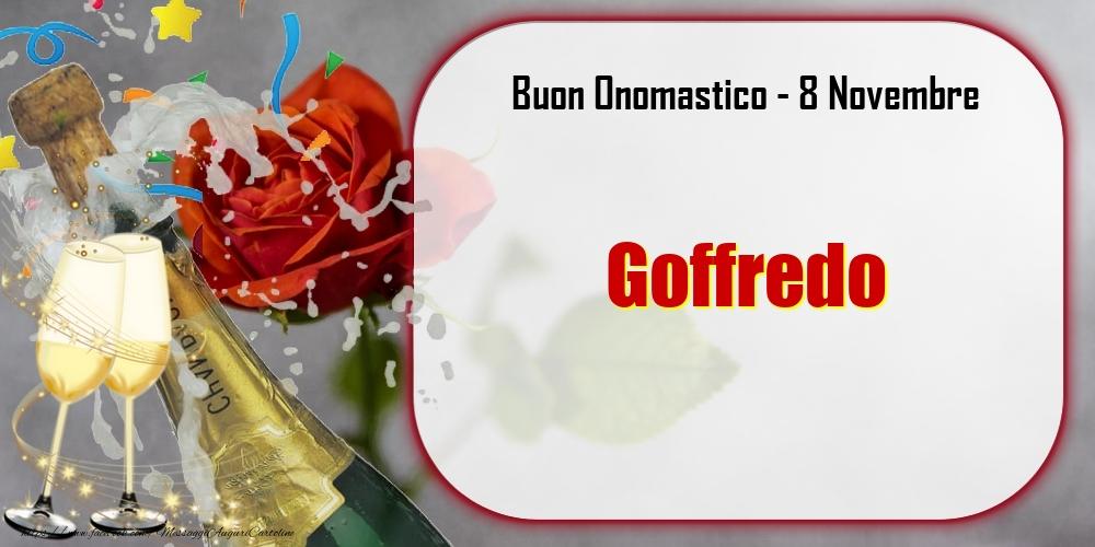 Cartoline di onomastico - Buon Onomastico, Goffredo! 8 Novembre