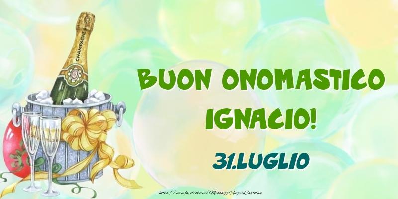 Cartoline di onomastico - Buon Onomastico, Ignacio! 31.Luglio