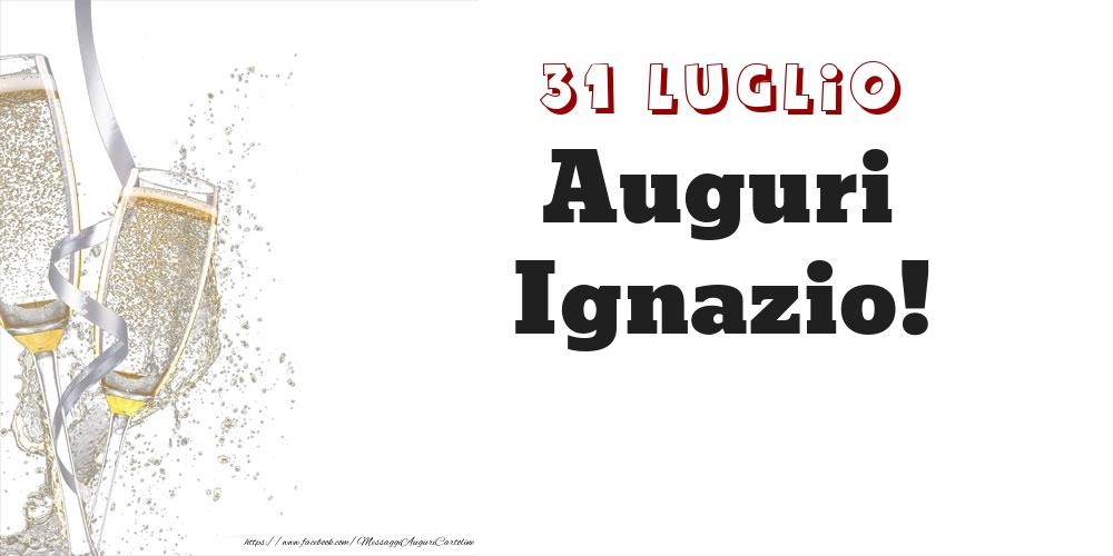 Cartoline di onomastico - Auguri Ignazio! 31 Luglio