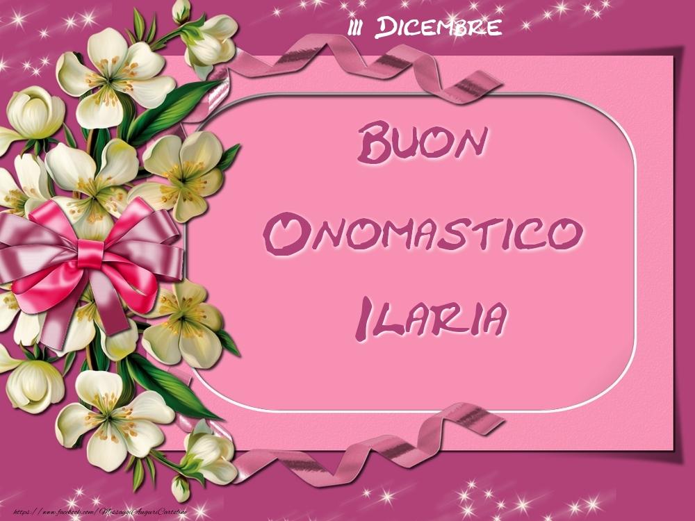 Cartoline di onomastico - Buon Onomastico, Ilaria! 3 Dicembre