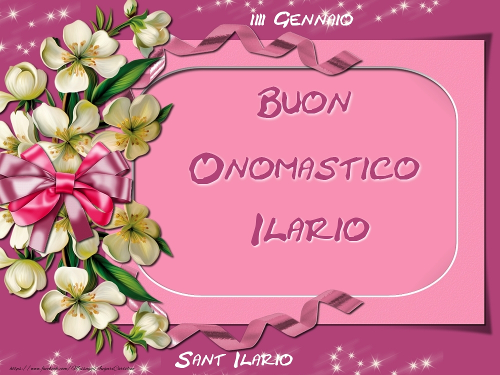 Cartoline di onomastico - Sant Ilario Buon Onomastico, Ilario! 13 Gennaio