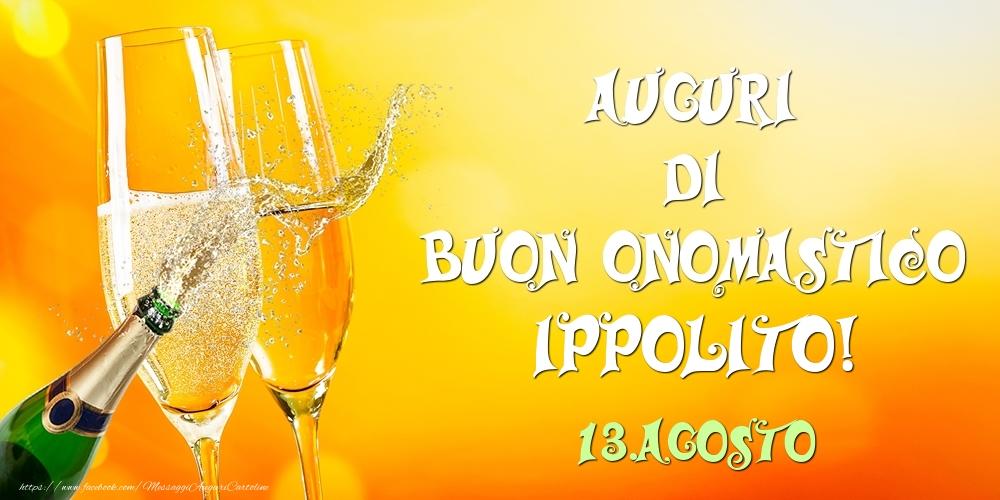 Cartoline di onomastico - Auguri di Buon Onomastico Ippolito! 13.Agosto