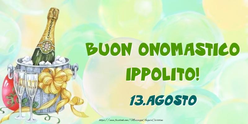 Cartoline di onomastico - Buon Onomastico, Ippolito! 13.Agosto