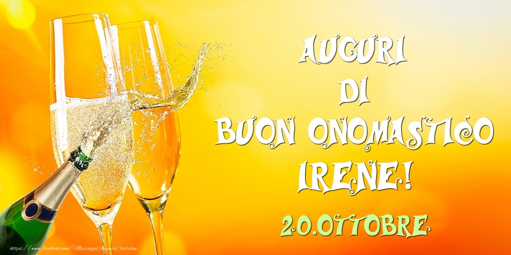 Cartoline di onomastico - Auguri di Buon Onomastico Irene! 20.Ottobre