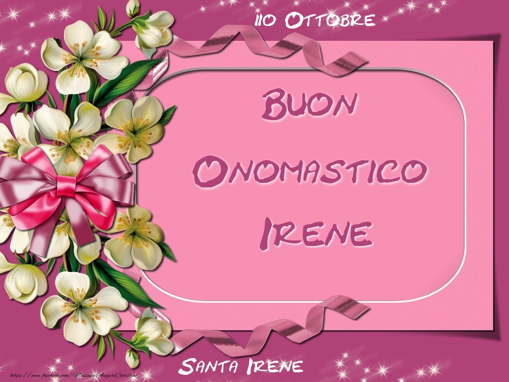 Cartoline di onomastico - Santa Irene Buon Onomastico, Irene! 20 Ottobre