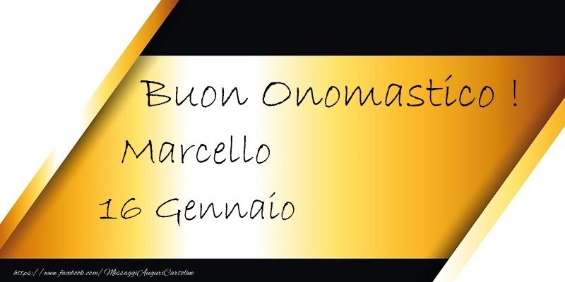 Ben noto Buon Onomastico Marcello! 16 Gennaio - Cartoline di onomastico per  TF21