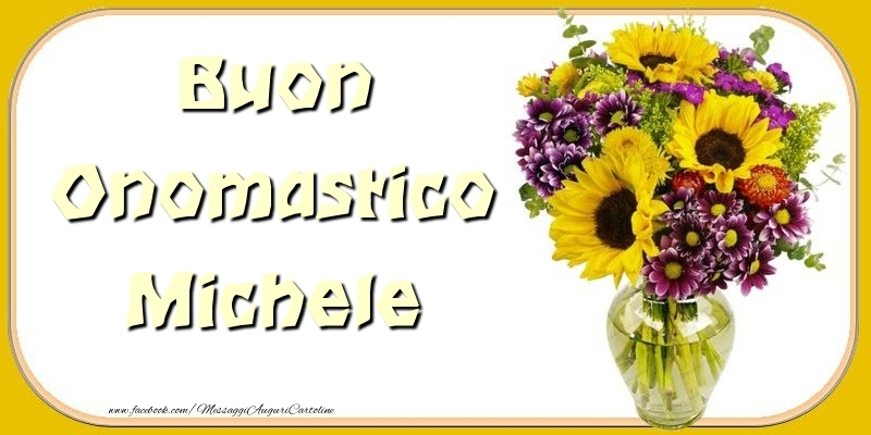 Cartoline di onomastico - Buon Onomastico Michele
