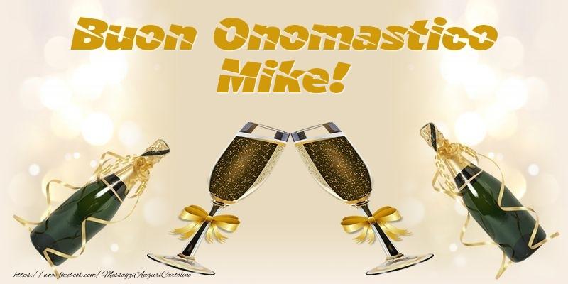 Cartoline di onomastico - Buon Onomastico Mike!