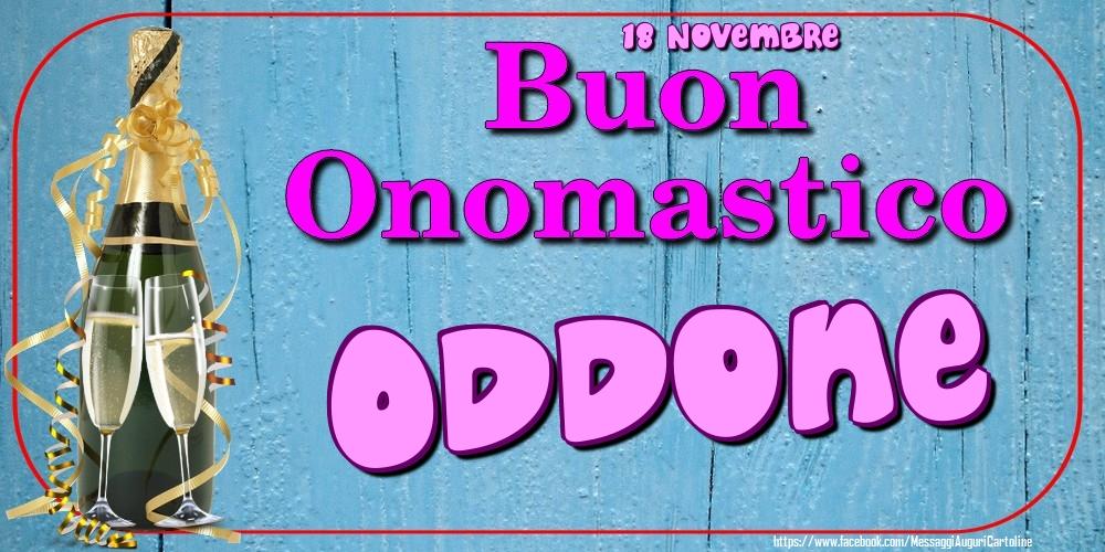 Cartoline di onomastico - 18 Novembre - Buon Onomastico Oddone!