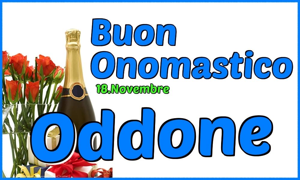 Cartoline di onomastico - 18.Novembre - Buon Onomastico Oddone!