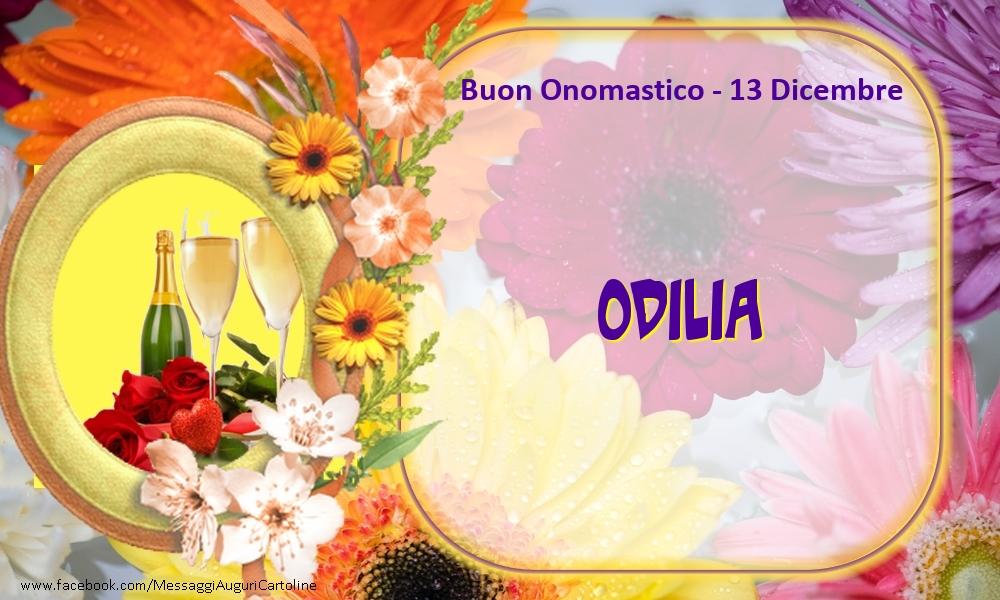 Cartoline di onomastico - Buon Onomastico, Odilia! 13 Dicembre