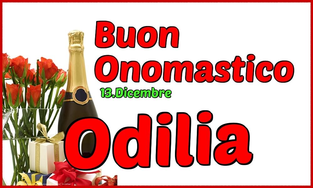 Cartoline di onomastico - 13.Dicembre - Buon Onomastico Odilia!