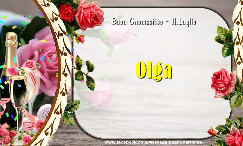 Cartoline di onomastico - Buon Onomastico, Olga! 11.Luglio