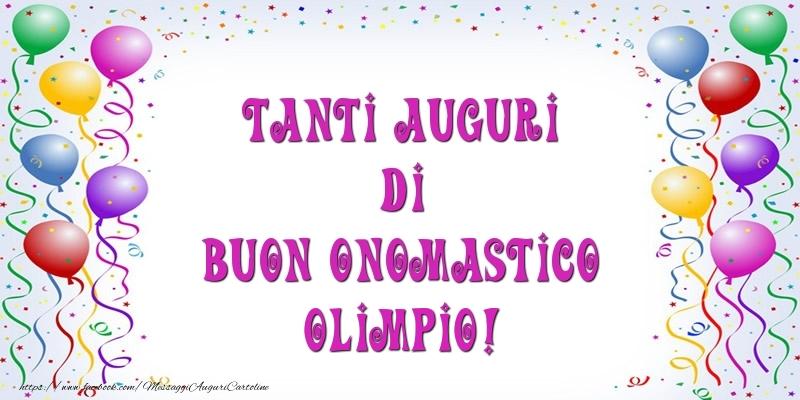 Cartoline di onomastico - Tanti Auguri di Buon Onomastico Olimpio!