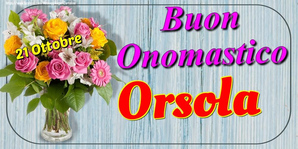 Cartoline di onomastico - 21 Ottobre - Buon Onomastico Orsola!