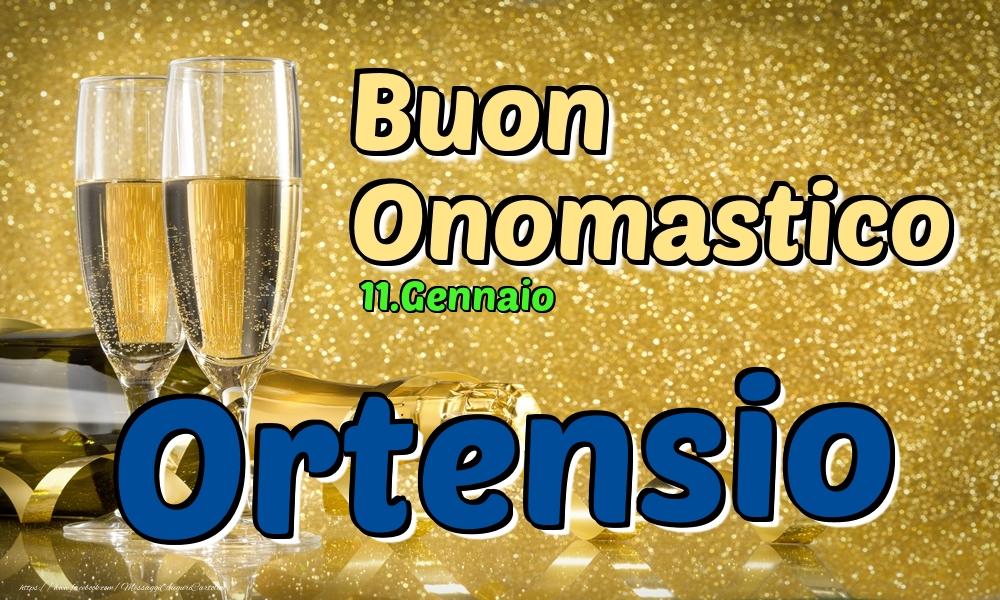 Cartoline di onomastico - 11.Gennaio - Buon Onomastico Ortensio!