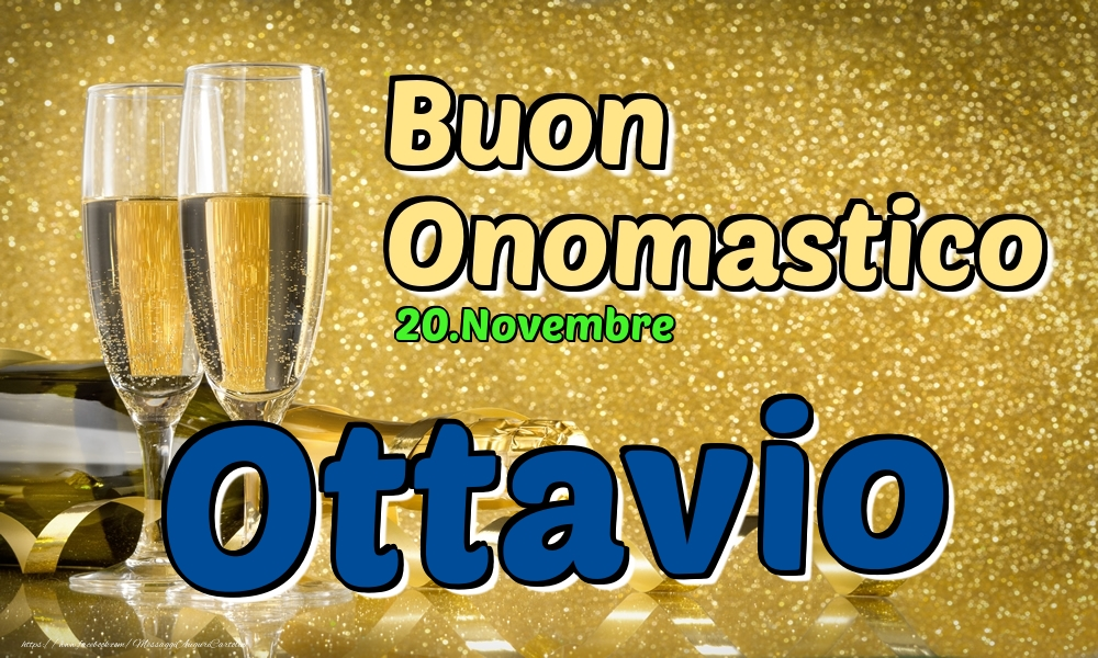 Cartoline di onomastico - 20.Novembre - Buon Onomastico Ottavio!